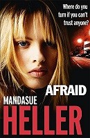 Afraid: Be careful who you trust (Paperback)