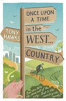 Once Upon A Time In The West...Country (Paperback)