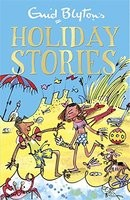 Enid Blyton's Holiday Stories: Contains 26 classic tales - Bumper Short Story Collections (Paperback)