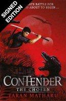 Contender: The Chosen: Book 1 - Signed Edition - Contender (Hardback)