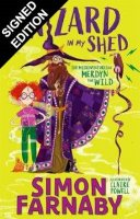The Wizard In My Shed: The Misadventures of Merdyn the Wild: Signed Bookplate Edition (Paperback)