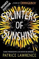 Splinters of Sunshine: Signed Edition (Paperback)