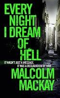 Every Night I Dream of Hell (Hardback)