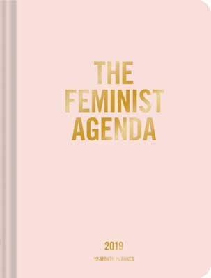 2019 Planner: Feminist Agenda