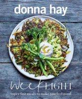 Week Light: Super-Fast Meals to Make You Feel Good (Paperback)