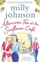 Afternoon Tea at the Sunflower Cafe (Paperback)