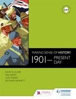 Making Sense of History: 1901-present day (Paperback)