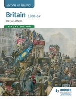 Access to History: Britain 1900-57 Second Edition (Paperback)