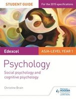 Edexcel Psychology Student Guide 1: Social psychology and cognitive psychology (Paperback)
