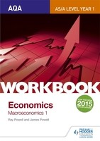 AQA AS/A-Level Economics Workbook Section 2: The national economy in a global context (Paperback)