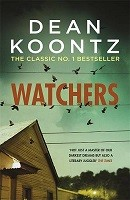 Watchers: A thriller of both heart-stopping terror and emotional power (Paperback)