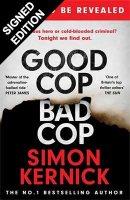 Good Cop Bad Cop: Signed Edition (Hardback)