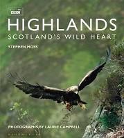 Highlands - Scotland's Wild Heart (Hardback)