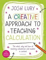 A Creative Approach to Teaching Calculation (Paperback)