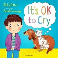 It's OK to Cry: A picture book to help children talk about their feelings (Hardback)