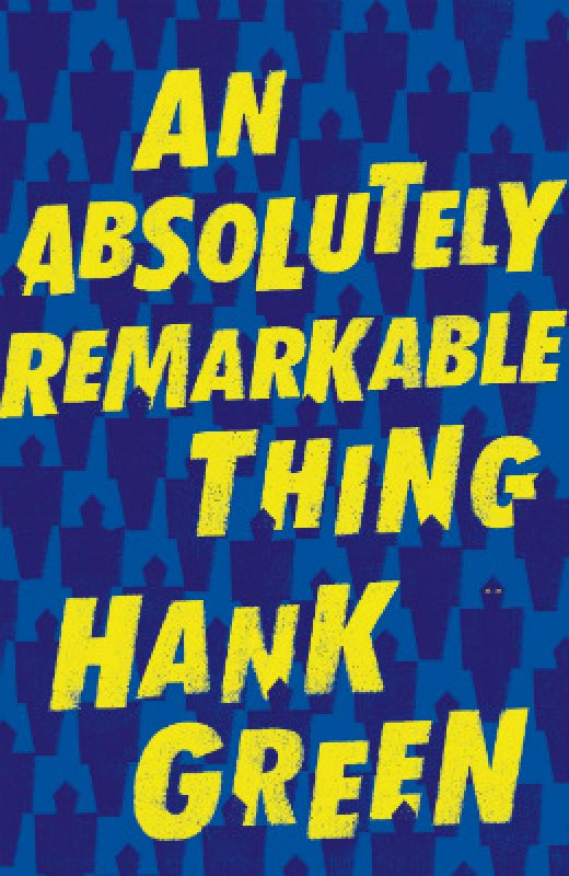 An Absolutely Remarkable Thing (Hardback)