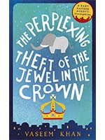 The Perplexing Theft of the Jewel in the Crown: Baby Ganesh Agency Book 2 - Baby Ganesh Agency (Hardback)