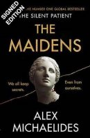 The Maidens: Signed Exclusive Edition (Hardback)