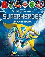 Build Your Own Superheroes Sticker Book - Build Your Own Sticker Book (Paperback)