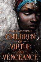 Children of Virtue and Vengeance - Legacy of Orisha (Paperback)