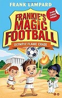 Frankie's Magic Football: Olympic Flame Chase: Book 16 - Frankie's Magic Football (Paperback)
