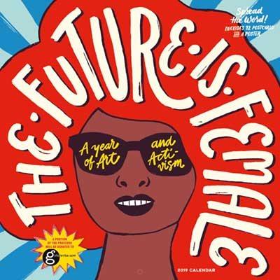 2019 the Future is Female Wall Calendar