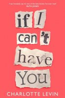 If I Can't Have You (Paperback)