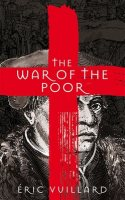 The War of the Poor (Hardback)