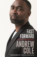 Fast Forward: The Autobiography (Hardback)
