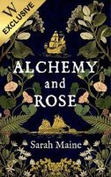 Alchemy and Rose: Exclusive Edition (Paperback)