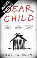 Dear Child: Signed Edition (Hardback)