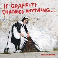 2021 If Graffiti Changed Anything Wall Calendar