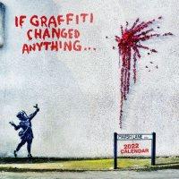 2022 If Graffiti Changed Anything Wall Calendar