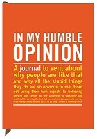 Knock Knock in My Humble Opinion Inner-Truth Journal - Inner-Truth Journal