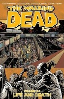 The Walking Dead Volume 24: Life and Death (Paperback)