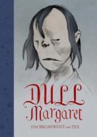 Dull Margaret (Hardback)