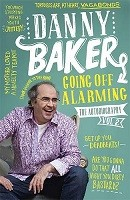 Going Off Alarming: The Autobiography: Vol 2 (Paperback)