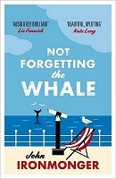 Not Forgetting The Whale (Paperback)