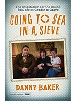 Going to Sea in a Sieve: The Autobiography (Paperback)