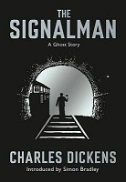 The Signalman: A Ghost Story (Paperback)