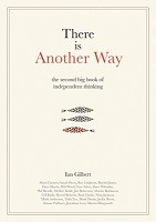 There is Another Way: The second big book of Independent Thinking (Hardback)
