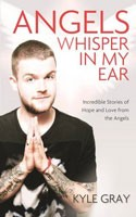 Angels Whisper In My Ear: Incredible Stories of Hope and Love From the Angels (Paperback)