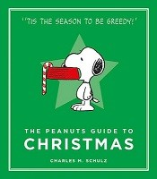The Peanuts Guide to Christmas - Peanuts Guide to Life (Hardback)