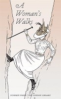 A Woman's Walks - The London Library (Paperback)