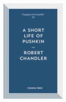 A Short Life of Pushkin - Pushkin Blues (Paperback)