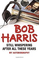 Still Whispering After All These Years: My Autobiography (Hardback)
