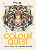 Colour Quest (R): Extreme Colouring Challenges to Complete - Colour Quest (Paperback)
