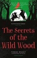 The Secrets of the Wild Wood (Paperback)