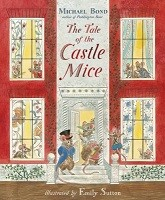 The Tale of the Castle Mice - The Castle Mice (Paperback)