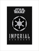 Star Wars - The Imperial Handbook - A Commander's Guide